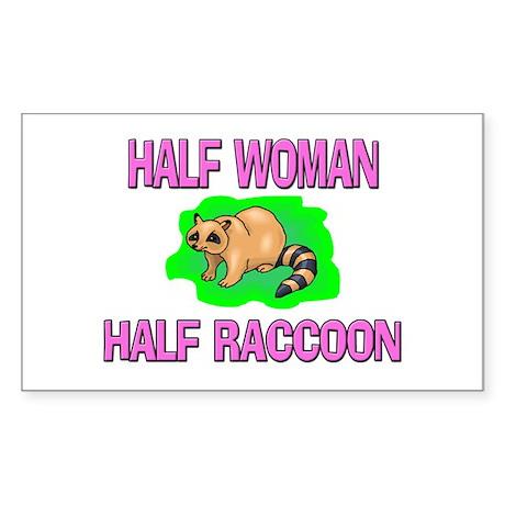Half Woman Half Raccoon Rectangle Sticker