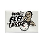 Tardy Rectangle Magnet (100 pack)