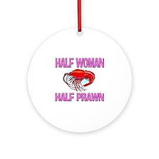 Half Woman Half Prawn Ornament (Round)