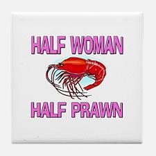 Half Woman Half Prawn Tile Coaster