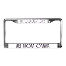 Coolest Girls Omaha License Plate Frame
