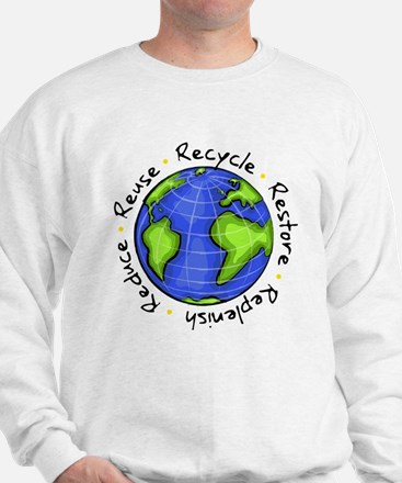 Recycle - Reuse - Reduce - Re Sweatshirt