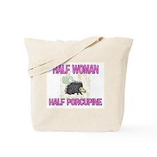 Half Woman Half Porcupine Tote Bag