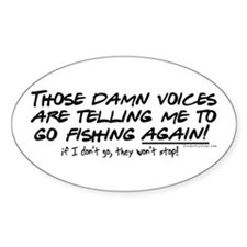 Listen to the fishing voices Decal