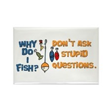 Why Do I Fish? Rectangle Magnet