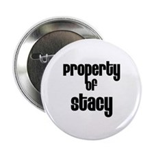 "Property of Stacy 2.25"" Button (10 pack)"