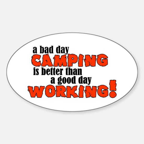 Bad Day Camping Oval Decal