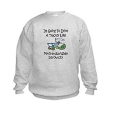 Cute Tractor Like My Grandpa Sweatshirt