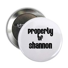 """Property of Shannon 2.25"""" Button (10 pack)"""
