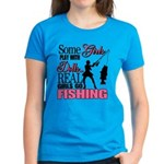 Real Girls Go Fishing Women's Dark T-Shirt