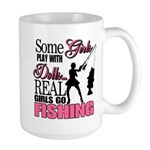 Real Girls Go Fishing Large Mug