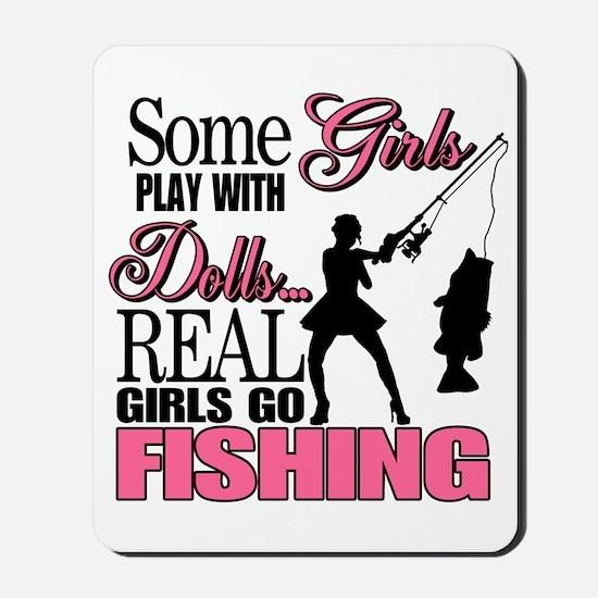 Real Girls Go Fishing Mousepad