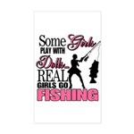 Real Girls Go Fishing Rectangle Sticker