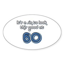 Sinful 60th Birthday Oval Decal