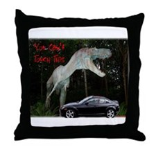 You Can't Touch This Throw Pillow