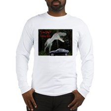 You Can't Touch This Long Sleeve T-Shirt
