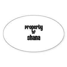 Property of Shana Oval Decal