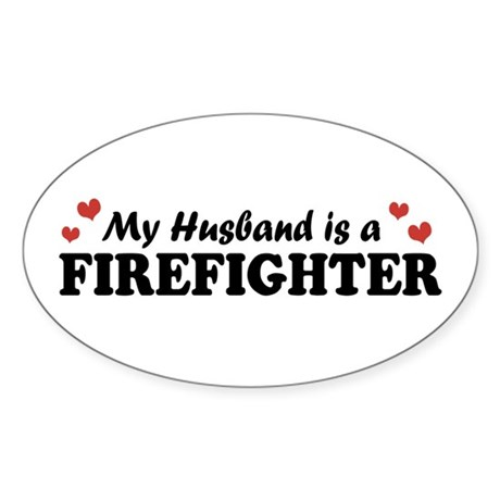 My Husband is a Firefighter Oval Sticker