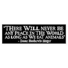 Never Be Peace - Wide Bumper Bumper Sticker