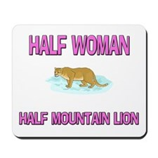 Half Woman Half Mountain Lion Mousepad