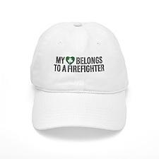 My Heart Belongs to a Firefighter Baseball Cap