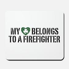 My Heart Belongs to a Firefighter Mousepad