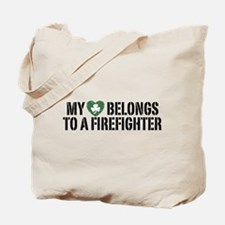 My Heart Belongs to a Firefighter Tote Bag