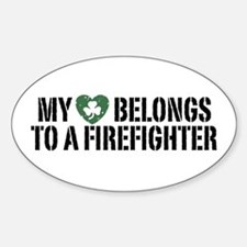 My Heart Belongs to a Firefighter Oval Decal