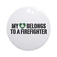 My Heart Belongs to a Firefighter Ornament (Round)