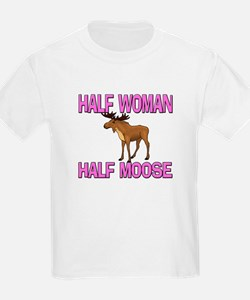 Half Woman Half Moose T-Shirt