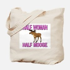 Half Woman Half Moose Tote Bag