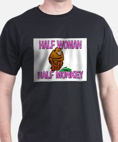 Half Woman Half Monkey T-Shirt