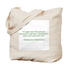 Spinach Quote Tote Bag