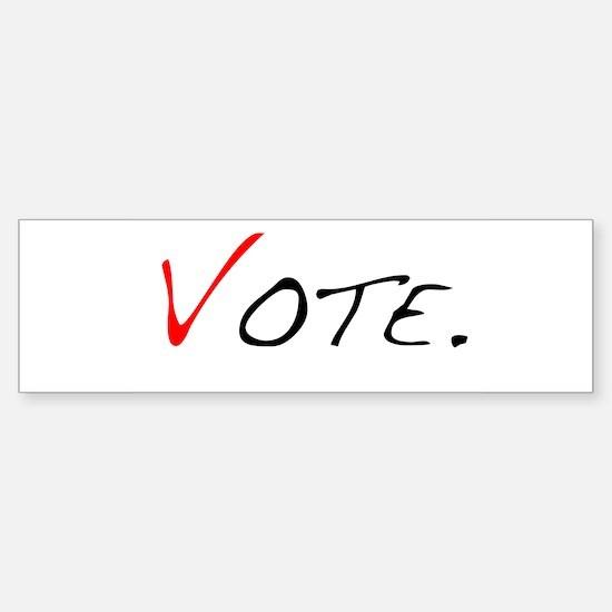 Vote. Bumper Bumper Bumper Sticker