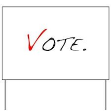 Vote. Yard Sign