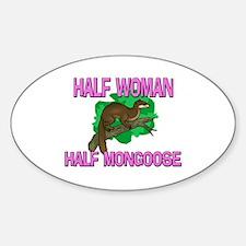 Half Woman Half Mongoose Oval Decal