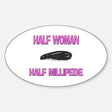Half Woman Half Millipede Oval Decal