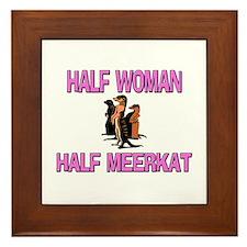 Half Woman Half Meerkat Framed Tile