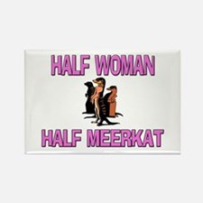 Half Woman Half Meerkat Rectangle Magnet