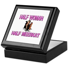 Half Woman Half Meerkat Keepsake Box