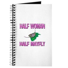 Half Woman Half Mayfly Journal