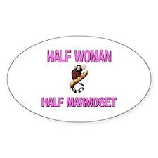 Half Woman Half Marmoset Oval Decal