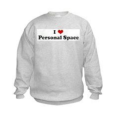 I Love Personal Space Sweatshirt