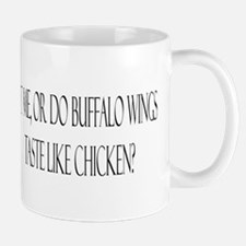 Buffalo wings taste like chic Mug