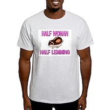 Half Woman Half Lemming T-Shirt
