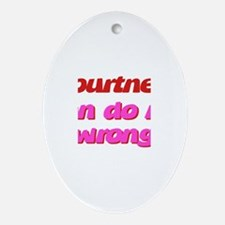 Courtney Can Do No Wrong Oval Ornament