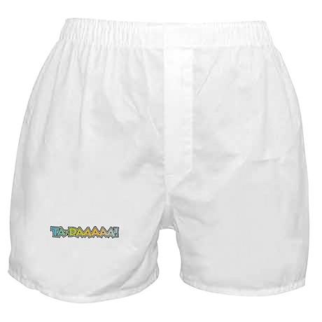 Ta-Daaaaa! Boxer Shorts