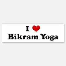 I Love Bikram Yoga Bumper Bumper Bumper Sticker