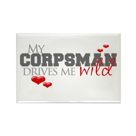 Corpsman drives me wild Rectangle Magnet