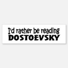 Dostoevsky Bumper Bumper Bumper Sticker